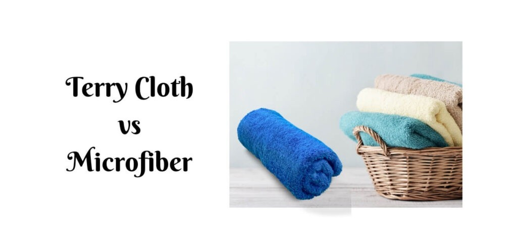 Terry Cloth vs Microfiber
