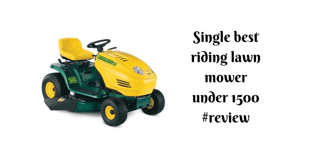 best riding lawn mower under 1500