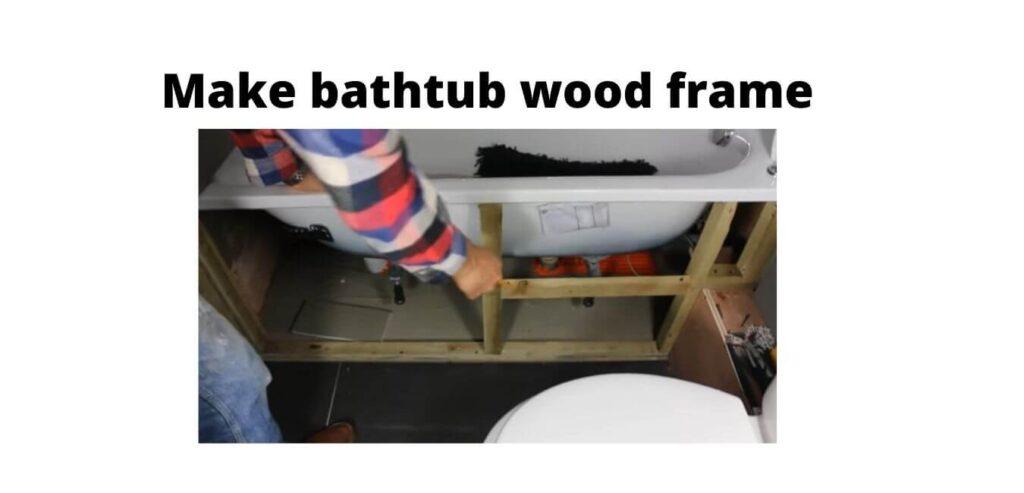 bathtub wood frame